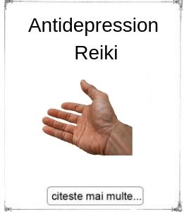 Antidepression Reiki, oferita de maestrul Gabriela Bogdan