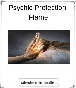 Psychic Protection Flame, initiere oferita de maestrul Gabriela Bogdan