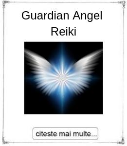 Guardian Angel Reiki, initiere oferita de maestrul Gabriela Bogdan
