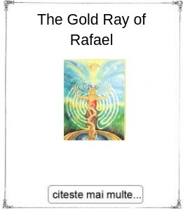 The Gold Ray of Rafael