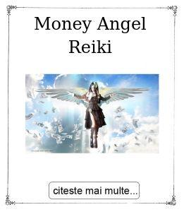 Money Angel Reiki, oferita de maestrul Gabriela Bogdan