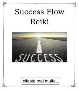 Success Flow Reiki, oferita de maestrul Gabriela Bogdan