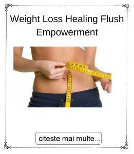 Weight Loss Healing Flush Empowerment