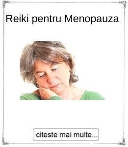 Reiki pentru Menopauza