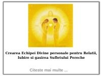 Crearea Echipei Divine personale pentru Relatii, Iubire si gasirea Sufletului Pereche